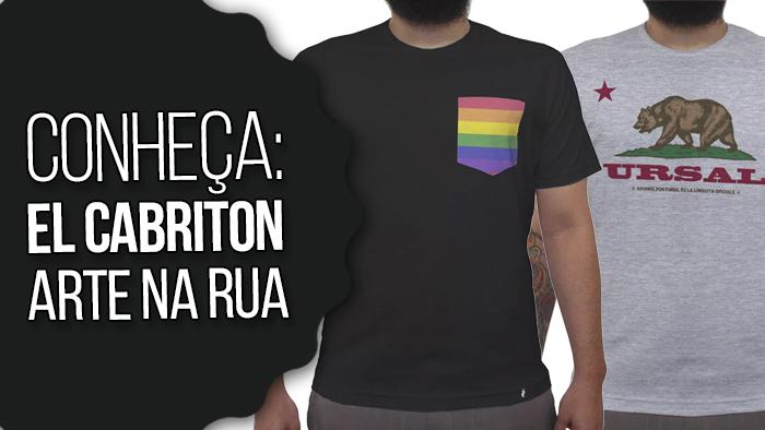 7b7f277fd Macho Moda - Blog de Moda Masculina   Conheça EL CABRITON  Camisetas ...
