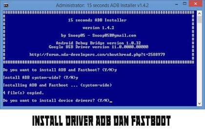 Cara Instal/Pasang Driver ADB dan Fastboot