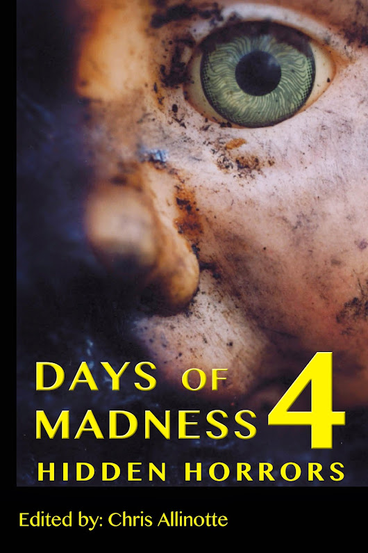 Days of Madness 4: On your E-reader NOW.