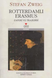 Stefan Zweig - Rotterdamlı Erasmus