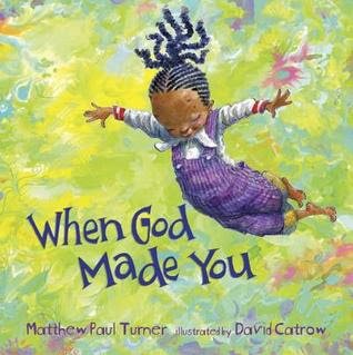 BOOK REVIEW: When God Made You by Matthew Paul Turner