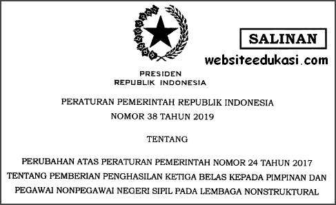 PP 38 Tahun 2019 tentang Pemberian Penghasilan Ketiga Belas Kepada Pimpinan dan Pegawai Non PNS pada Lembaga Nonstruktural