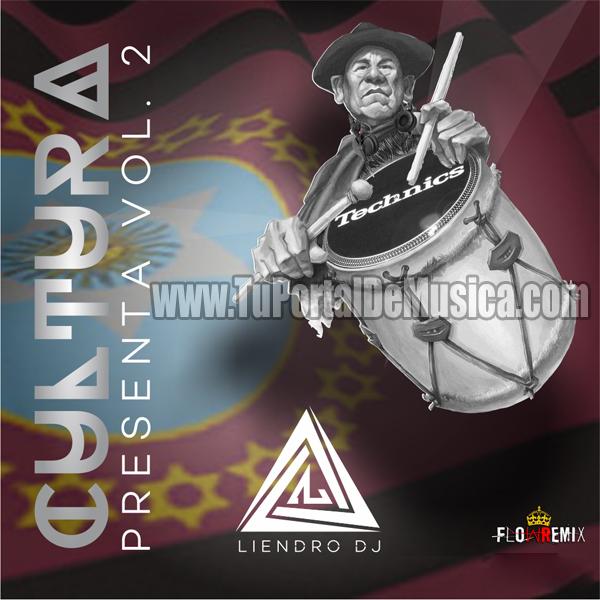 DJ Liendro Vol. 2 Cultura Remix (2017)
