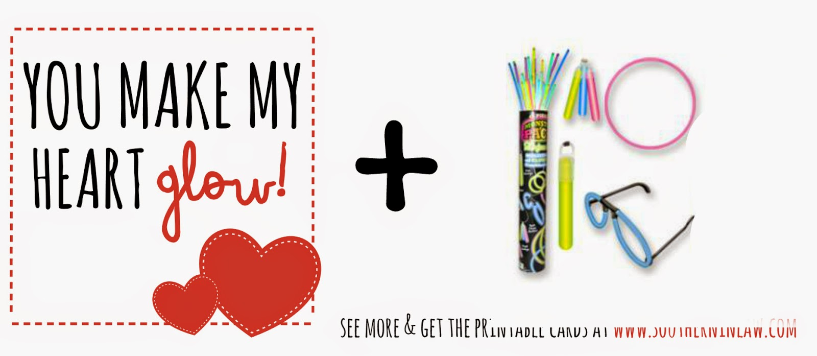 You make my heart glow - Glow sticks Valentines Gift Idea - Punny Valentines Gift Ideas Free Printable Valentines Cards