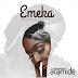 """MUSIC : Aramide – """"Emeka"""" (Amaka Cover)"""