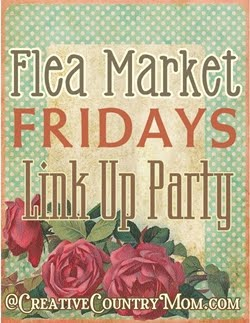 Do your love Flea Market Style and ReLoved Treasures incorporated into your home?