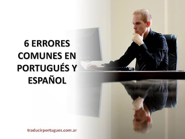 errores comunes de portugués, español, traductora, traducciones