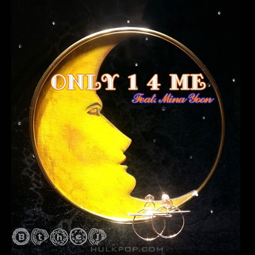 BtheJ – Only 1 4 Me – Single