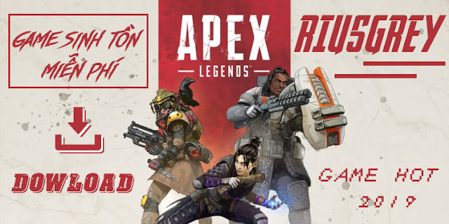 Free Dowload Apex Legends - The Next Evolution of Battle Royale | RIUSGREY