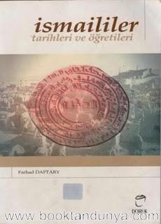 Farhad Daftary - İsmaililer - Tarihleri ve Öğretileri