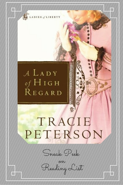 A Lady of High Regard by Tracie Peterson  a Sneak Peek