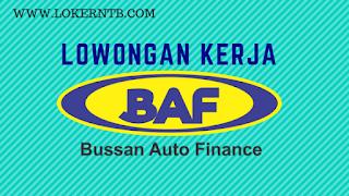 Lowongan Kerja Lombok PT Bussan Auto Finance (BAF) Kota Mataram