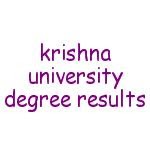 Krishna University krishna university machilipatnam krishna university degree results krishna university model papers krishna university results in manabadi krishna university results 2015 krishna university 1st year degree resultskrishna university degree results krishna university degree 1st year results   Time Tables and Examination Centers B.P.Ed. Examinations Time Table,results, B. Pharmacy II Semester and Pharm D I year Time Table Submit B.Ed. Examinations, Time Tables Submit B.Ed. Examinations, M.Tech results B.Pharmacy Semester) Examinations results MBA MCA exam resultsB.A.(OL) Advanced Supplementary Examinations, Time Table LLB (II Sem) and BALLB (II & VI Sem) Examination Centres and Time Tables. B.Pharmacy VIII Semester Examinations Time table, MBA,MCA IV Semester Time table and Examination Centers COP Examinations, - Time Table and Examination Centres LLB and BALLB Examinations, Time Table M.Pharmacy Examination Time Table,B.Tech Time Table Time Table for PG M.Sc(Biotechnology) 5 Years Integrated Examinations, PG Semester Examinations,PG Semester Examinations, Examination Centers,B.Pharmacy,B.A(O.L) Degree Examination Time Table,UG Examination Time Table,UG Examination Centers