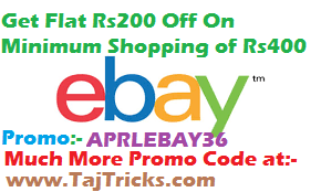 (Offer Expired)Ebay-Get Flat RS200 off on Minimum Purchase of RS400 Only (New User)