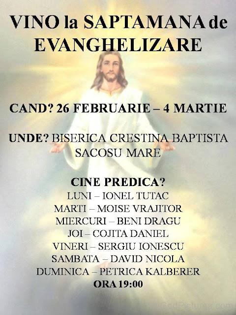 Evanghelizare la Biserica Golgota Sacoșu Mare (26 feb - 4 martie 2018)