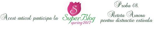 http://super-blog.eu/2017/03/17/proba-8-reteta-aurora-pentru-distractie-estivala/