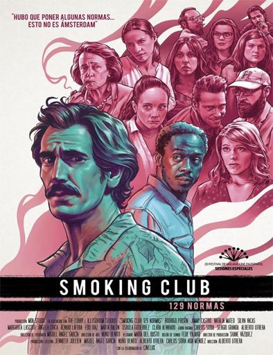 Ver Smoking Club 129 normas (2017) Online