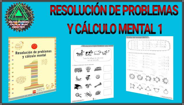 RESOLUCIÓN DE PROBLEMAS Y CÁLCULO MENTAL 1