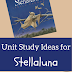 Unit Study Ideas for Stellaluna by Janell Cannon