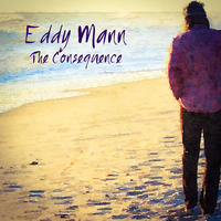 The Consequence by Eddy Mann