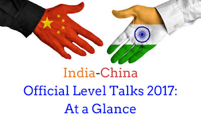 India-China Official Level Talks 2017: At a Glance