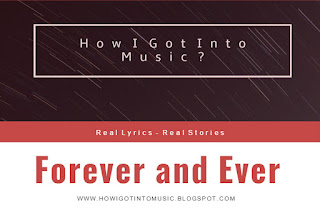 HOWIGOTINTOMUSIC   Song Forever and Ever by George Hentu
