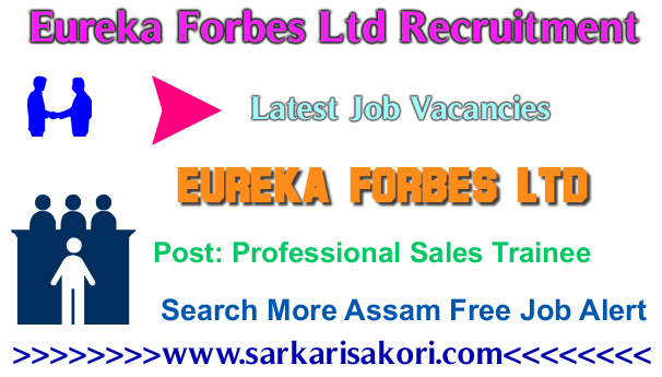 Eureka Forbes Ltd Recruitment 2017 Professional Sales Trainee