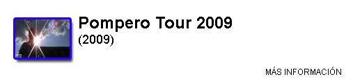 http://oscarantonfilmografia.blogspot.com/p/pompero-tour-2009.html