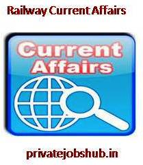 Railway Current Affairs