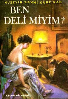Hüseyin Rahmi Gürpınar - Ben Deli Miyim?