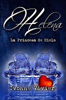 Helena. La princesa de hielo. Ivonne Vivier
