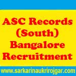 ASC Records (South) Bangalore Recruitment
