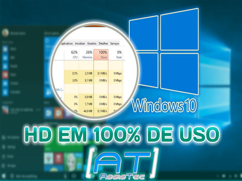 Windows 10 Disco em 100% de uso - Como Resolver