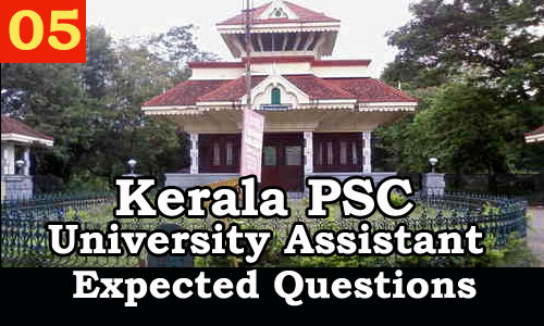 Kerala PSC : Expected Question for University Assistant Exam - 05