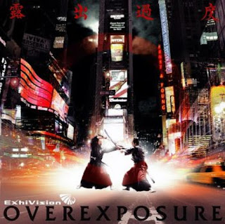 ExhiVision - 2007 - Overexposure