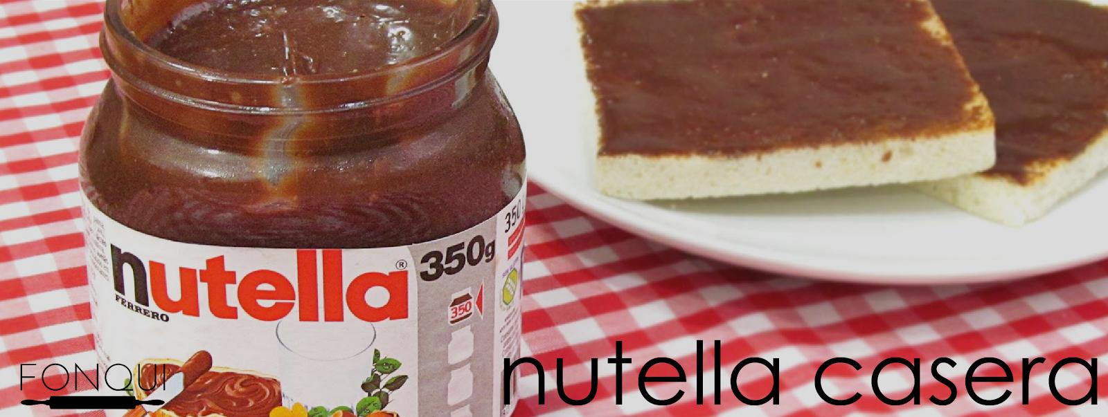 Nutella casera Fonqui repostería