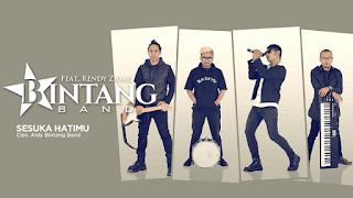 Lirik Lagu Bintang Band - Sesuka Hatimu feat Rendy Zigaz