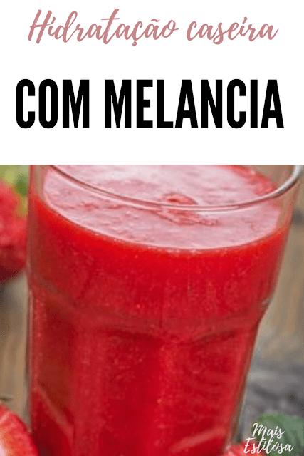 hidratação de melancia caseira