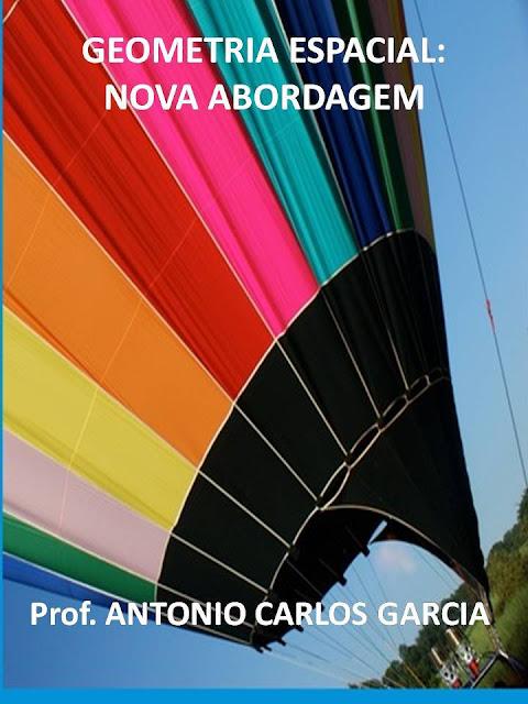 Geometria Espacial Nova Abordagem Prof.Antonio Carlos Garcia