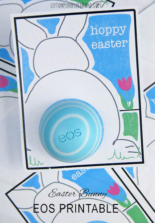 Print free Hoppy Easter cards to use with EOS lip balm. Cute gift idea!