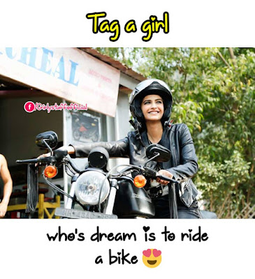 Tag a girl who's dream is to ride  a bike