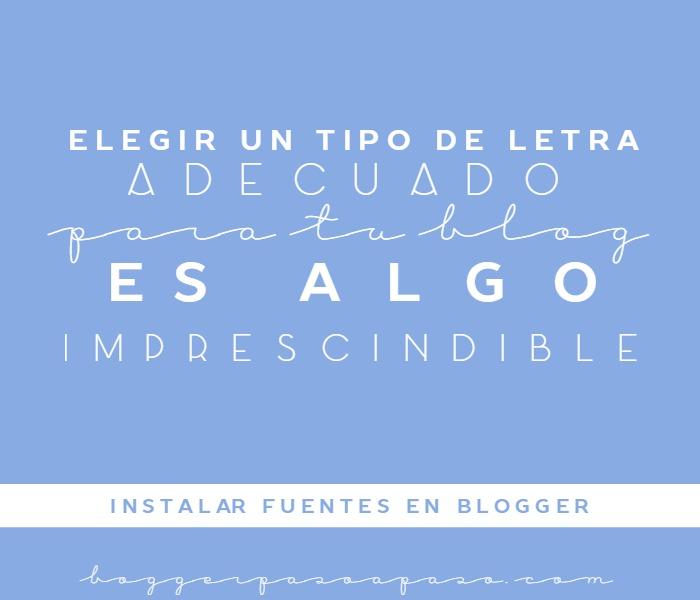Tutorial Blogger: Como instalar fuentes en Blogger