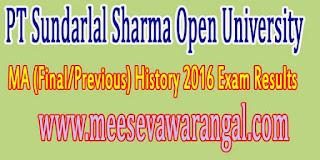 PT Sundarlal Sharma Open University MA (Final/Previous) History 2016 Exam Results