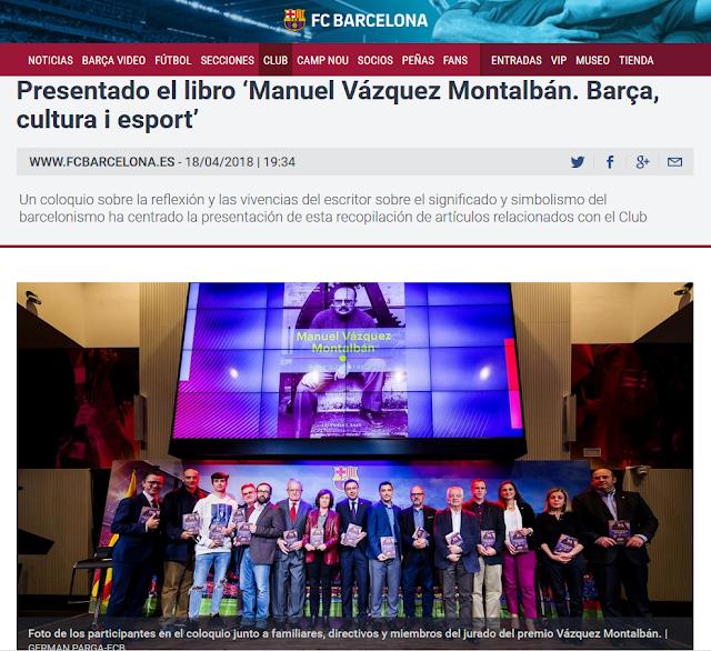 https://www.fcbarcelona.es/club/noticias/2017-2018/presentado-el-libro-manuel-vazquez-montalban-barca-cultura-i-esport
