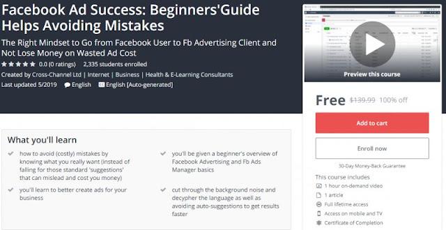 [100% Off] Facebook Ad Success: Beginners'Guide Helps Avoiding Mistakes| Worth 139,99$