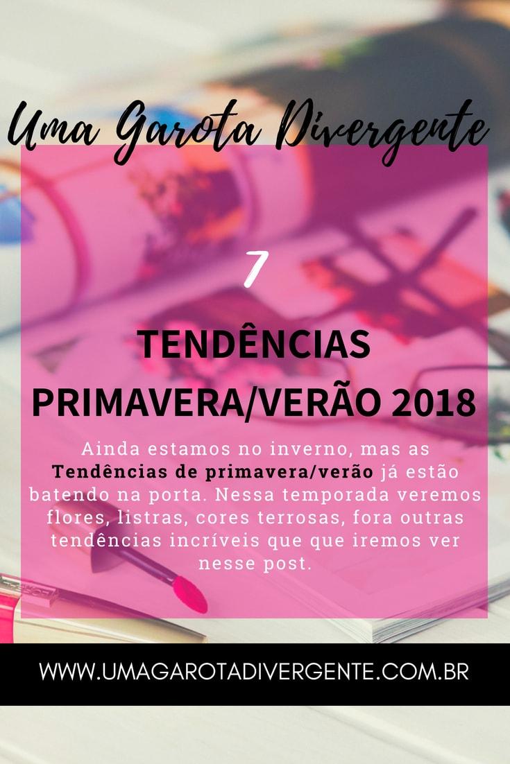 7 Tendência Primavera/Verão 2018