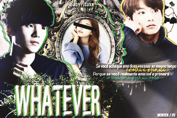CF: Whatever (BabyPituxe)