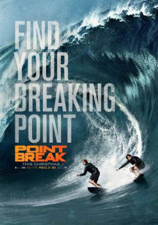 Poster of Point Break 2015 Full Movie BRRip Dual Audio 480p 300Mb