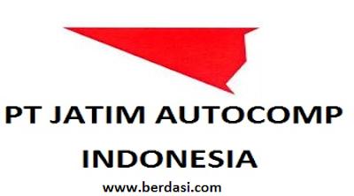Lowongan Kerja PT Jatim Autocomp Indonesia