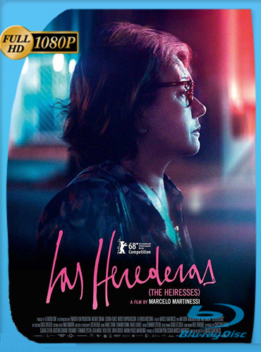 Las Herederas (2018) HD [1080p] Latino [GoogleDrive] TeslavoHD